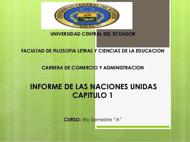 UNIVERSIDAD CENTRAL DEL ECUADOR FACULTAD DE FILOSOFIA LETRAS Y CIENCIAS DE LA EDUCACION  CARRERA DE COMERCIO Y ADMINISTRAC...