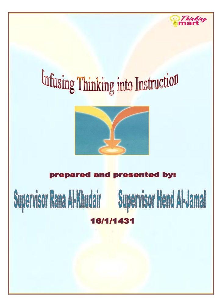 1           Infusing Thinking into Instruction                19/11/1430Ah    Supervisors Rana Al-Khudair and Hend Al-Jamal