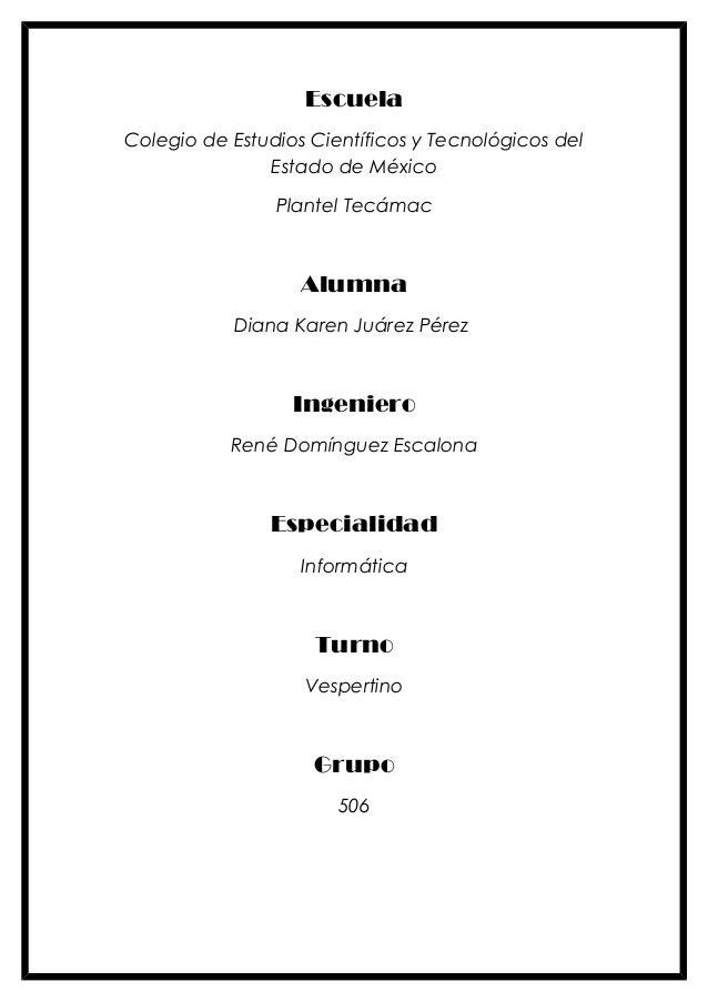 EscuelaColegio de Estudios Científicos y Tecnológicos del               Estado de México                Plantel Tecámac   ...