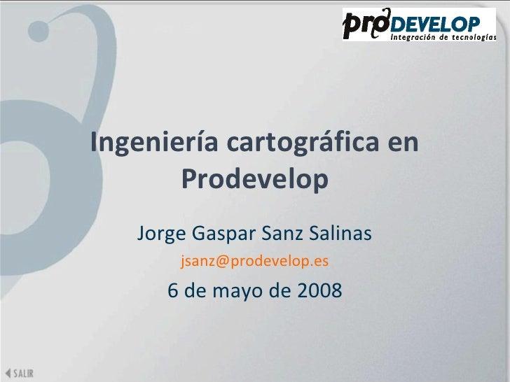 Ingeniería Cartográfica en Prodevelop