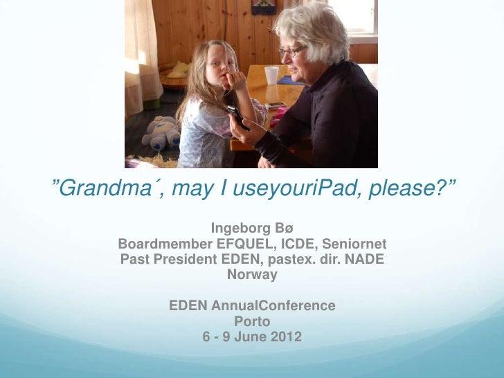 Keynote Presentation - Ingeborg boe