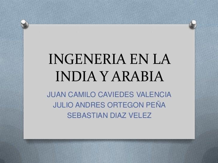 Ingeneria en la_india_y_arabia