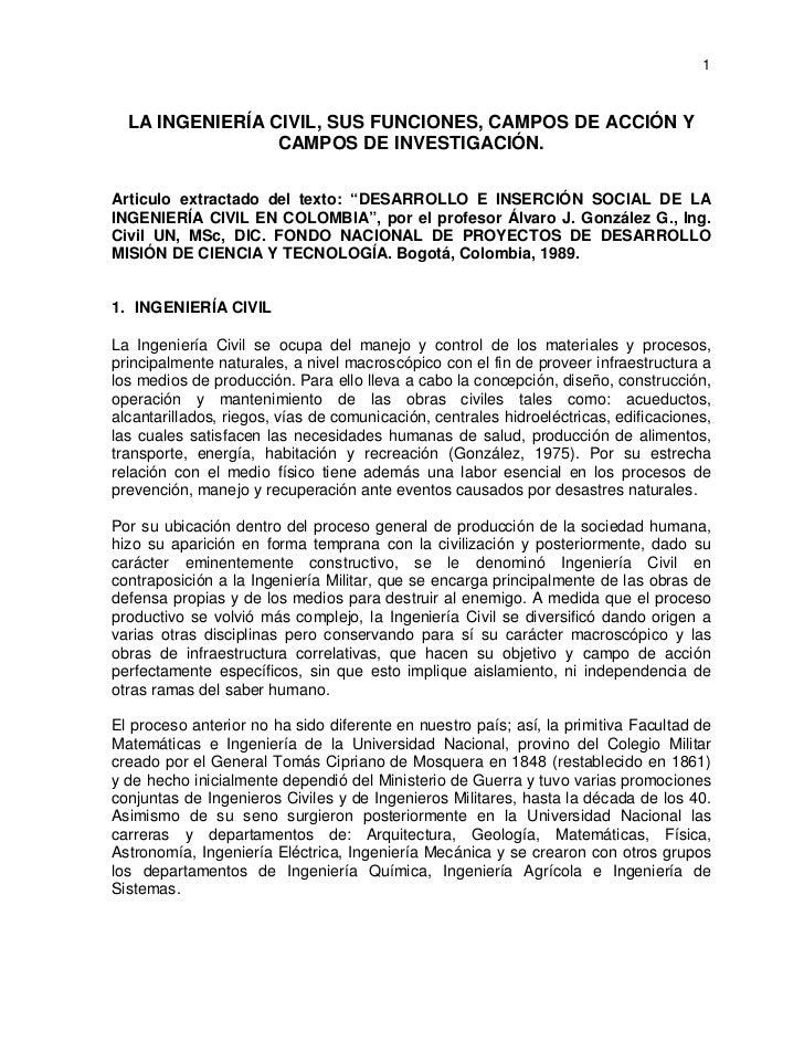 1  LA INGENIERÍA CIVIL, SUS FUNCIONES, CAMPOS DE ACCIÓN Y                 CAMPOS DE INVESTIGACIÓN.Articulo extractado del ...