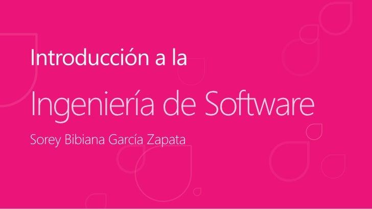 Introducción a la Ingenieria de Software