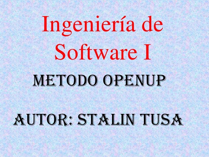 Ingenieria de Software (Openup)