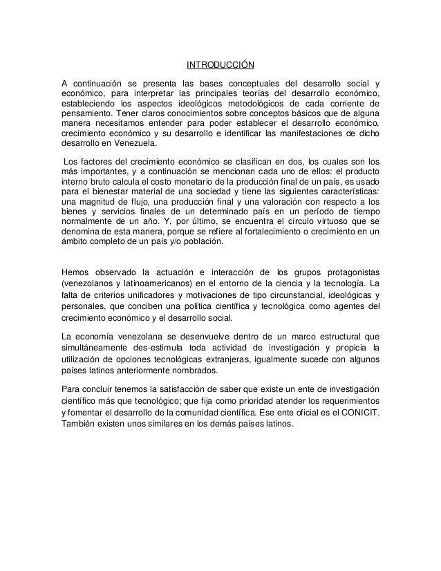 INTRODUCCIÓN A continuación se presenta las bases conceptuales del desarrollo social y económico, para interpretar las pri...