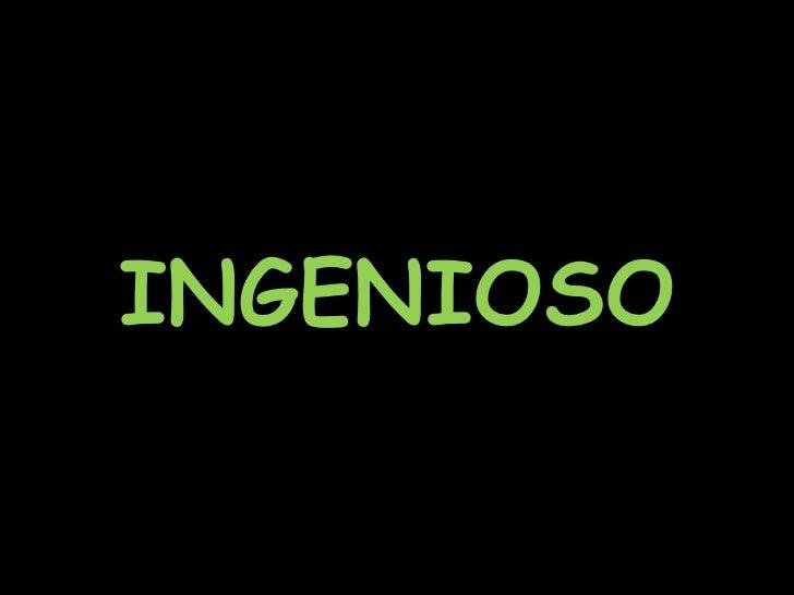 INGENIOSO