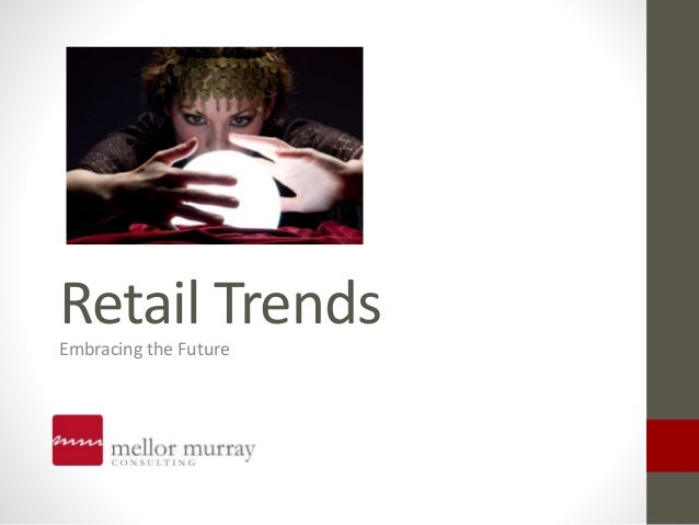 Retail Trends 2012