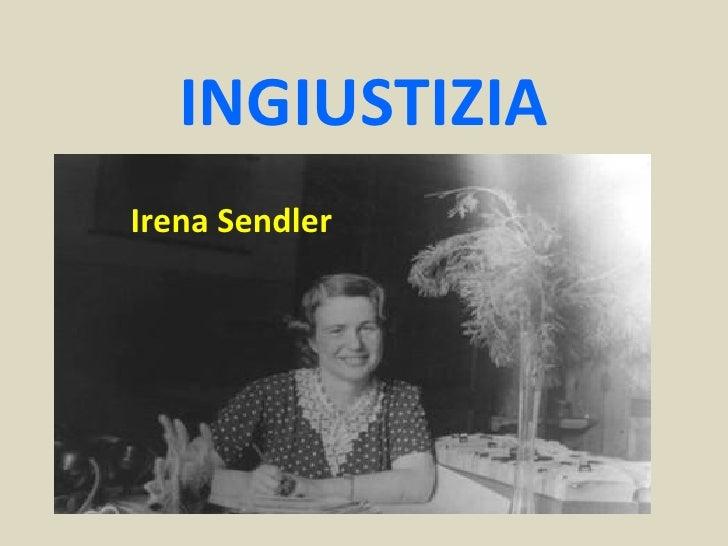 INGIUSTIZIAIrena Sendler