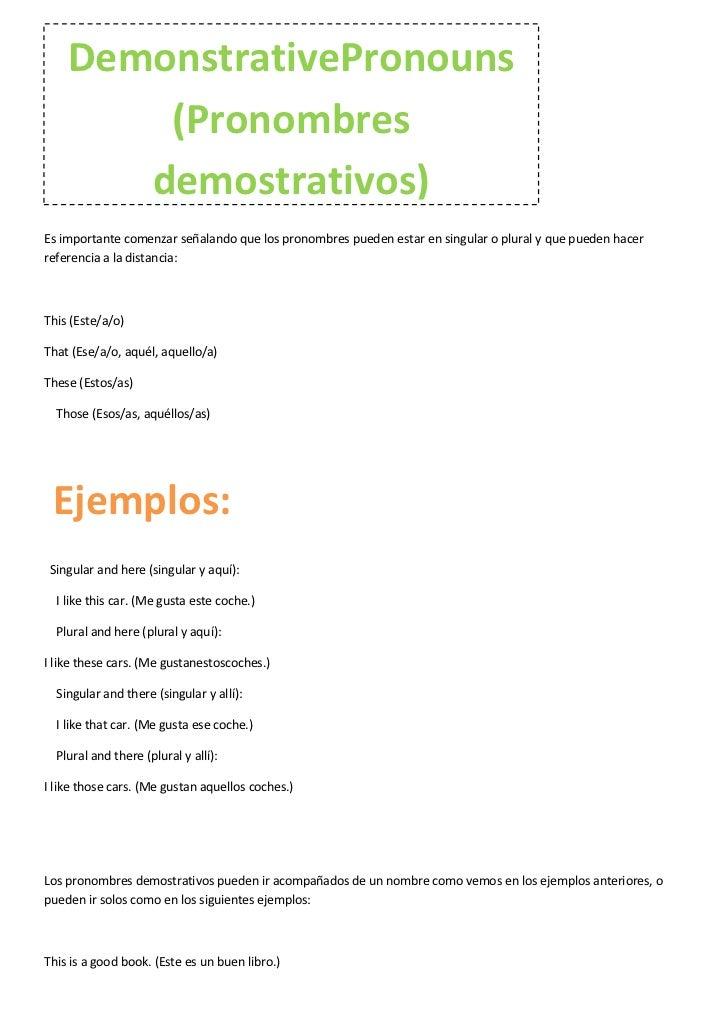 DemonstrativePronouns        (Pronombres       demostrativos)Es importante comenzar señalando que los pronombres pueden es...