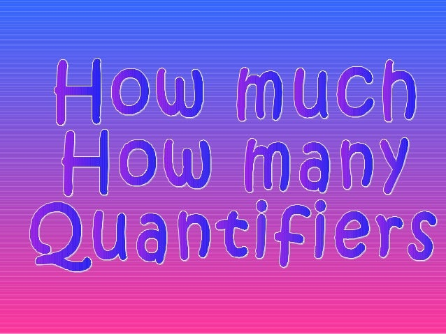 How many: • It means cuantos/asin Spanish. • How many goes with countables verbs and verbs in plural. • How many brothers ...