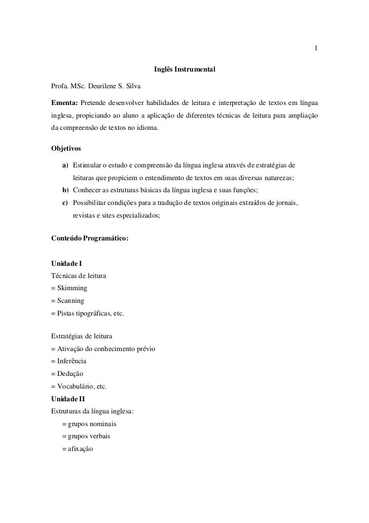 1                                       Inglês Instrumental  Profa. MSc. Deurilene S. Silva  Ementa: Pretende desenvolver ...