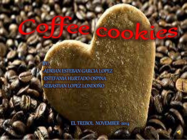 PRESENTACION EN INGLES COFFEE COOKIES