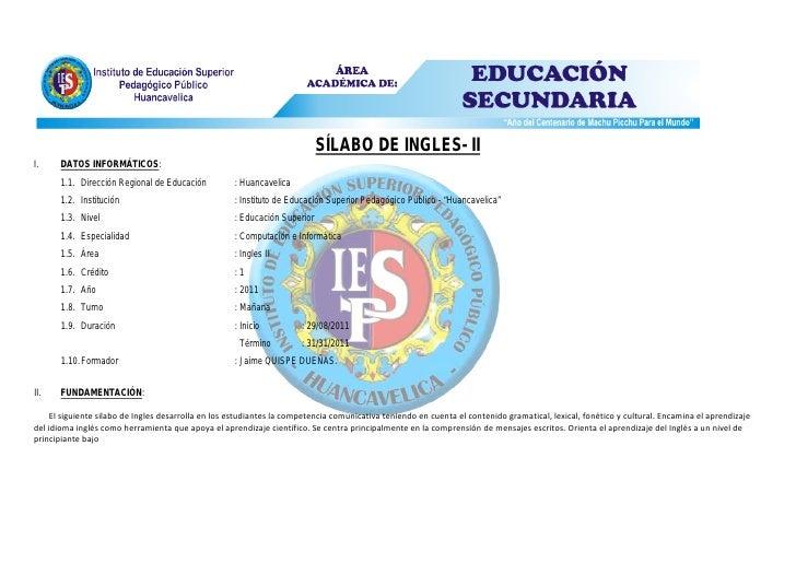 SÍLABO DE INGLES- III.     DATOS INFORMÁTICOS:       1.1. Dirección Regional de Educación          : Huancavelica       1....