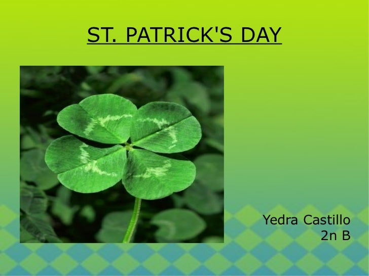 ST. PATRICK'S DAY Yedra Castillo 2n B