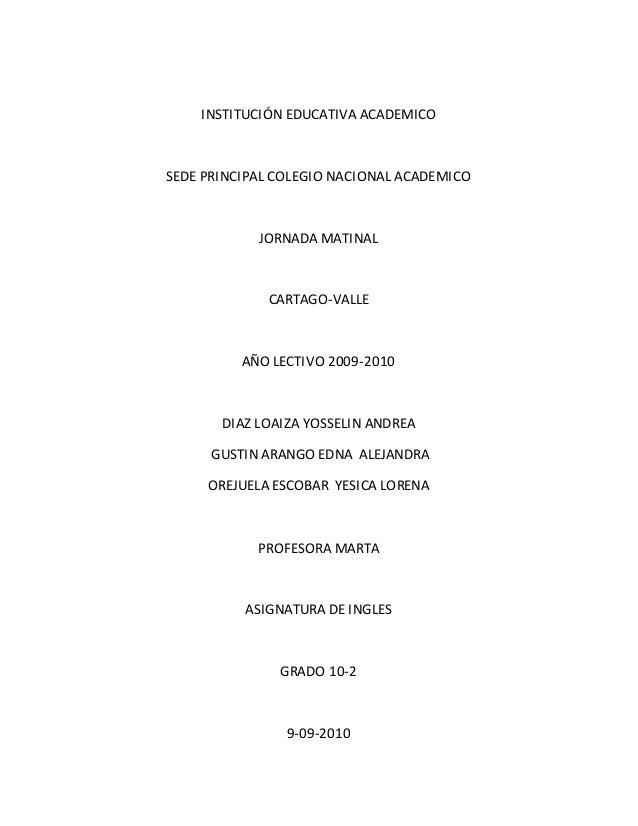 INSTITUCIÓN EDUCATIVA ACADEMICO SEDE PRINCIPAL COLEGIO NACIONAL ACADEMICO JORNADA MATINAL CARTAGO-VALLE AÑO LECTIVO 2009-2...