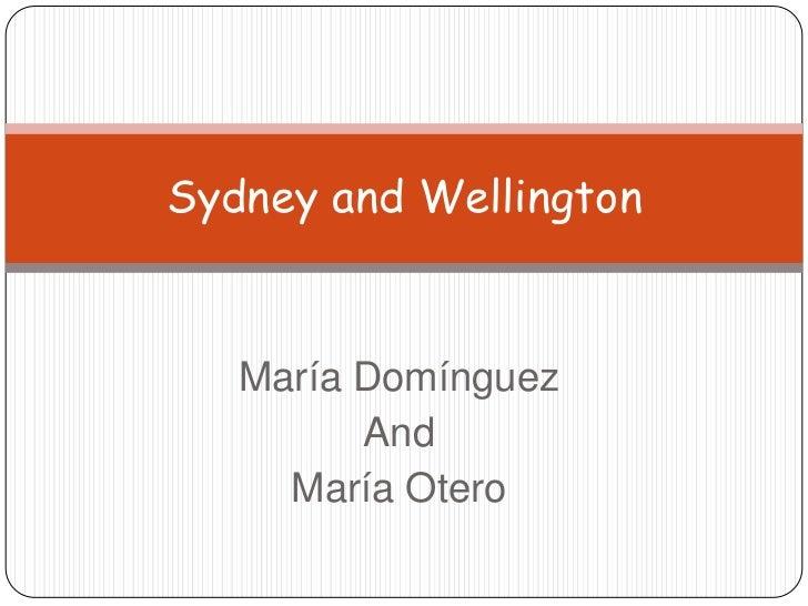 María Domínguez<br />And<br />María Otero<br />Sydney and Wellington<br />