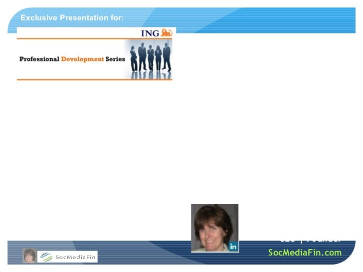 Exclusive Presentation for:Social Media & You:Developing Your Social Media Personal Brand    Wednesday, March 21, 2012    ...