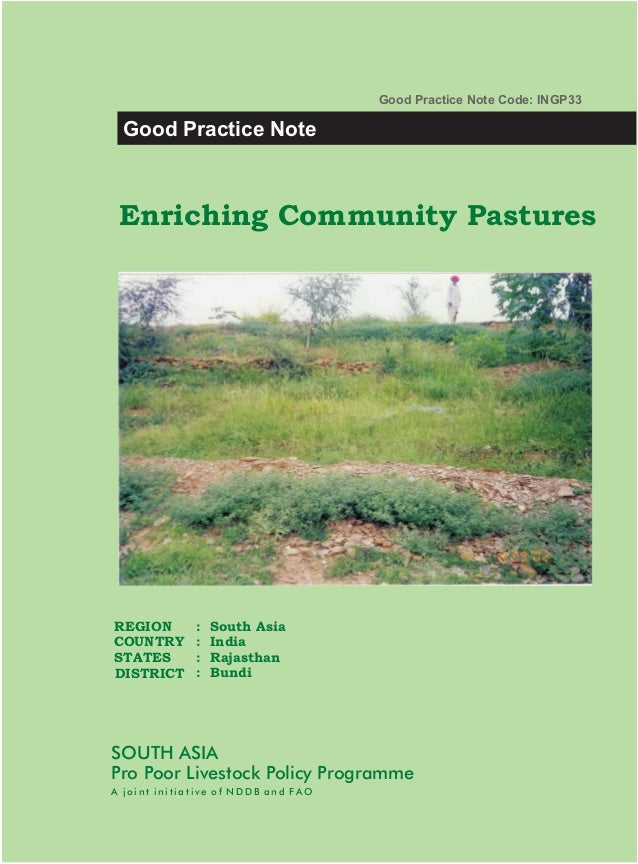 Good Practice Note Code: INGP33 Good Practice Note Enriching Community PasturesREGION        :   South AsiaCOUNTRY       :...