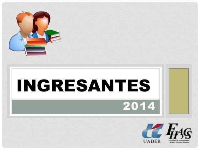 2014 INGRESANTES
