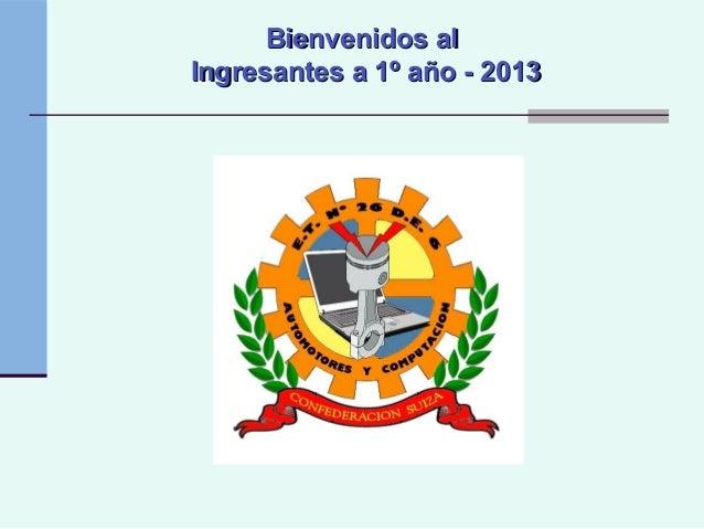 Ingresantes a 1º año   2013