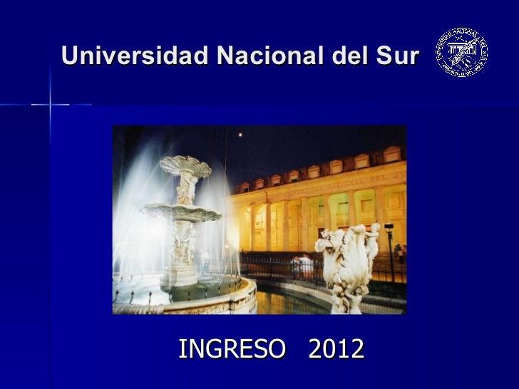 Universidad Nacional del Sur INGRESO   2012