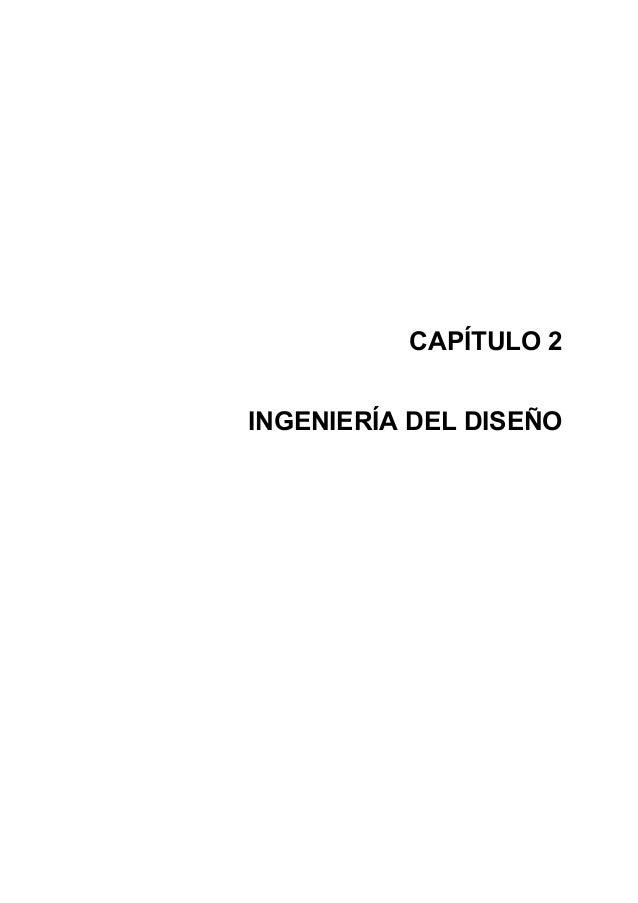 CAPÍTULO 2INGENIERÍA DEL DISEÑO