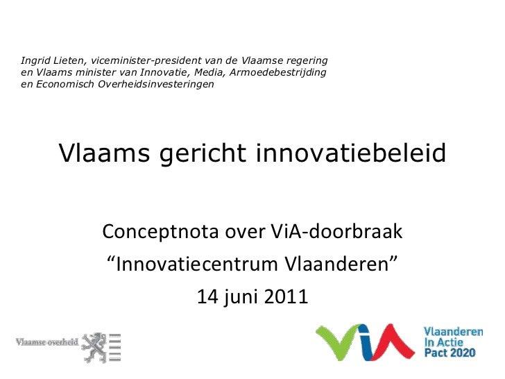 Ingrid Lieten, viceminister-president van de Vlaamse regering <br />en Vlaams minister van Innovatie, Media, Armoedebestri...