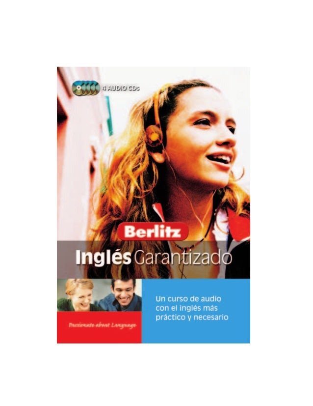 Inglés GarantizadoCopyright © 2005Berlitz Publishing/Apa Publications GmbH & Co.Verlag KG, Singapore Branch, SingaporeRese...