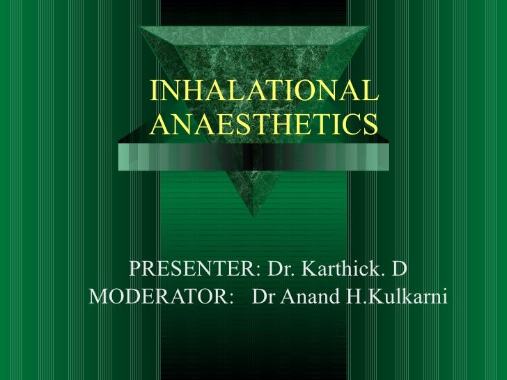 Inhalational anes