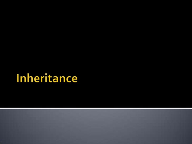    The OO principle of inheritance enables you    to create a generalized class and then derive    more specialized class...