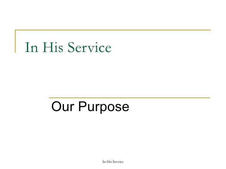 In His Service Our Purpose