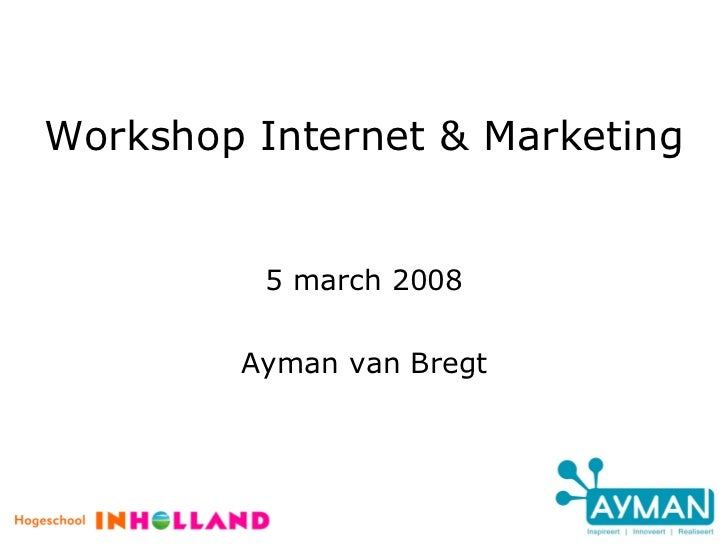 INHOLLAND Workshop Internet & Marketing
