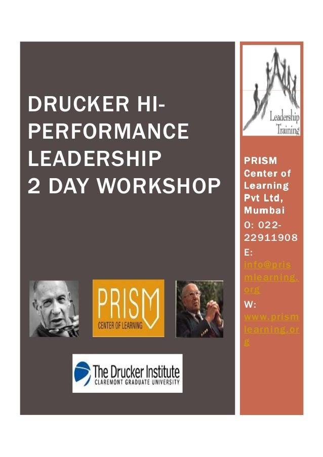 DRUCKER HI-PERFORMANCELEADERSHIP       PRISM                 Center of2 DAY WORKSHOP   Learning                 Pvt Ltd,  ...
