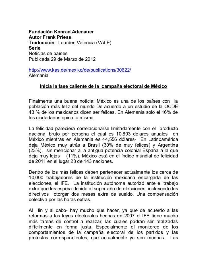 Fundación Konrad AdenauerAutor Frank PriessTraducción : Lourdes Valencia (VALE)SerieNoticias de paísesPublicada 29 de Marz...