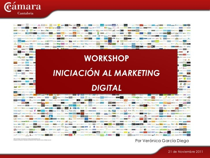 WORKSHOP: Iniciación al mkt digital Veronica Garcia