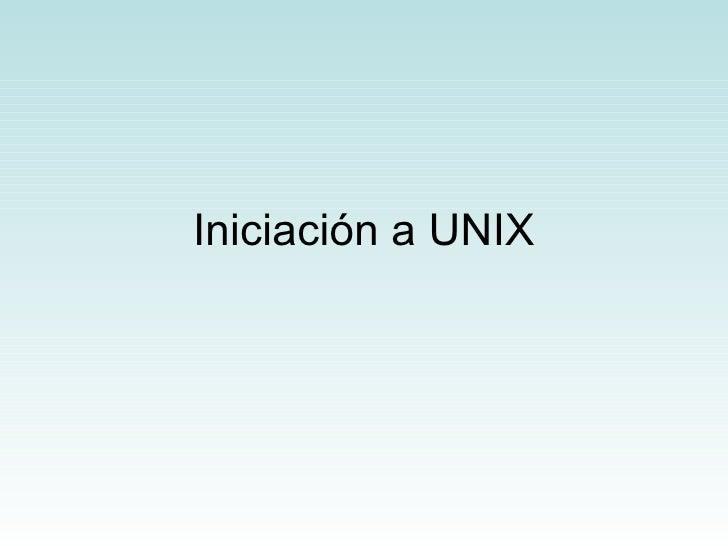 Iniciación a UNIX