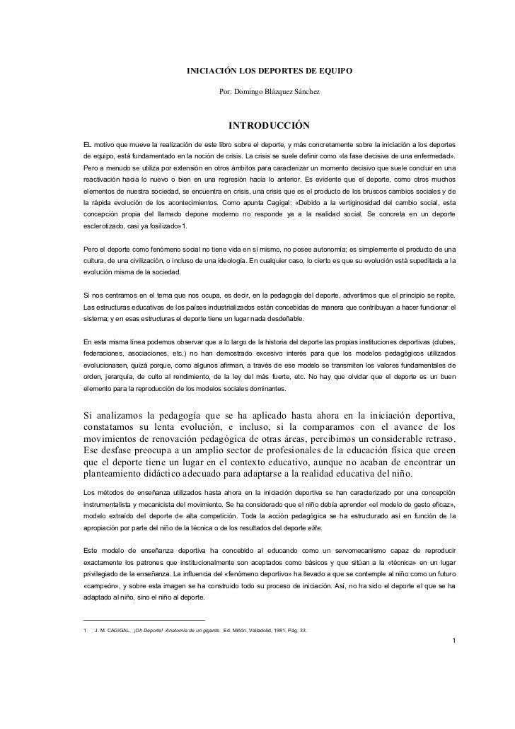 INICIACIÓN LOS DEPORTES DE EQUIPO                                                          Por: Domingo Blázquez Sánchez  ...