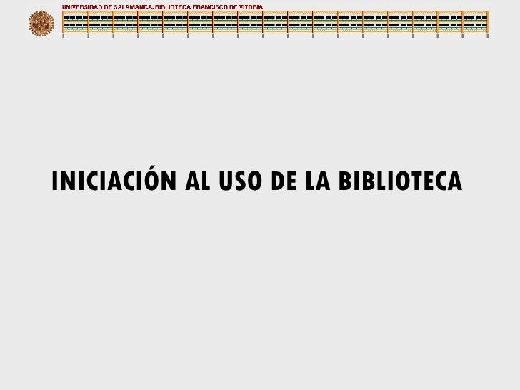 Iniciacion al uso de la biblioteca comunicación audiovisual