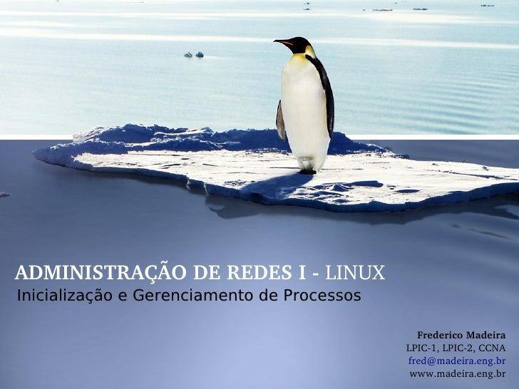 Linux - Inicialização e Gerenciamento de Processos