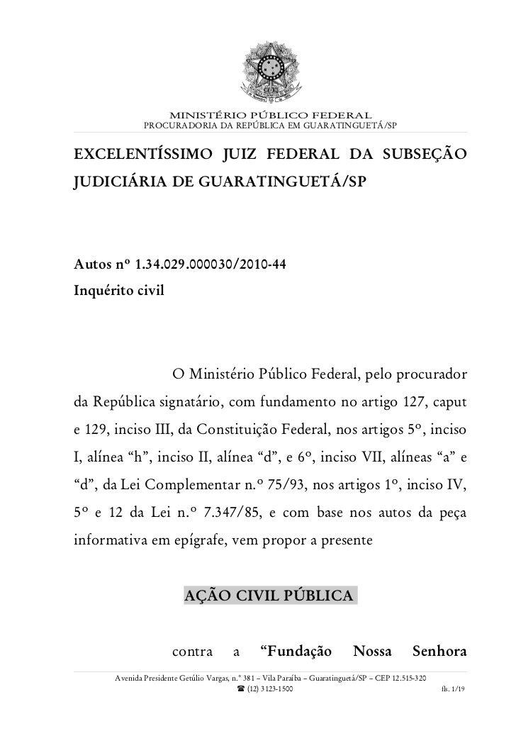MINISTÉRIO PÚBLICO FEDERAL               PROCURADORIA DA REPÚBLICA EM GUARATINGUETÁ/SPEXCELENTÍSSIMO JUIZ FEDERAL DA SUBSE...