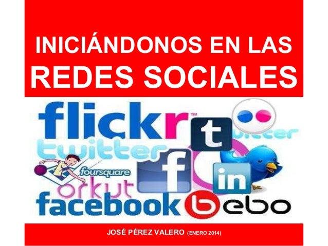 Iniciándonos en las Redes Sociales