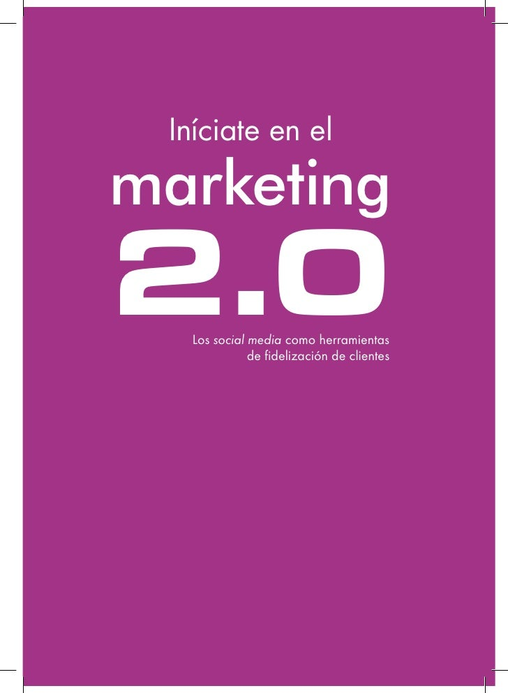 Iniciate En El Marketing 2.0   1er Cap
