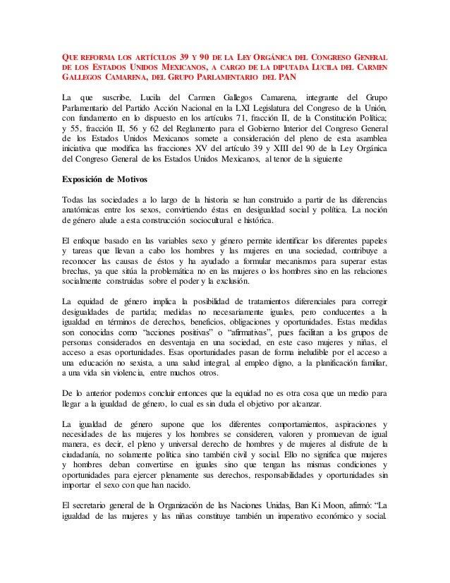 QUE REFORMA LOS ARTÍCULOS 39 Y 90 DE LA LEY ORGÁNICA DEL CONGRESO GENERAL DE LOS ESTADOS UNIDOS MEXICANOS, A CARGO DE LA D...