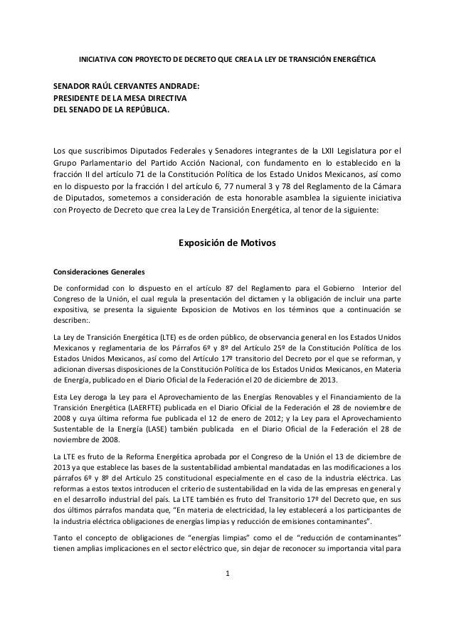 INICIATIVA CON PROYECTO DE DECRETO QUE CREA LA LEY DE TRANSICIÓN ENERGÉTICA 1 SENADOR RAÚL CERVANTES ANDRADE: PRESIDENTE D...