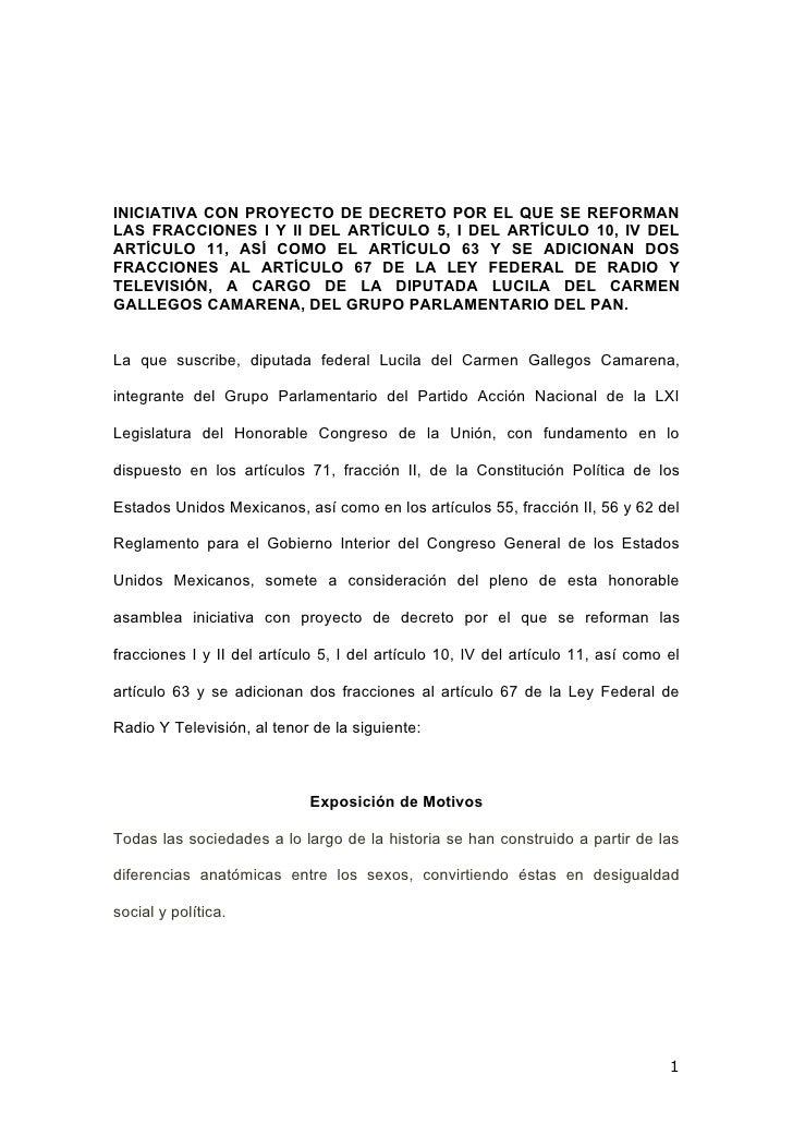 INICIATIVA CON PROYECTO DE DECRETO POR EL QUE SE REFORMAN LAS FRACCIONES I Y II DEL ARTÍCULO 5, I DEL ARTÍCULO 10, IV DEL ...