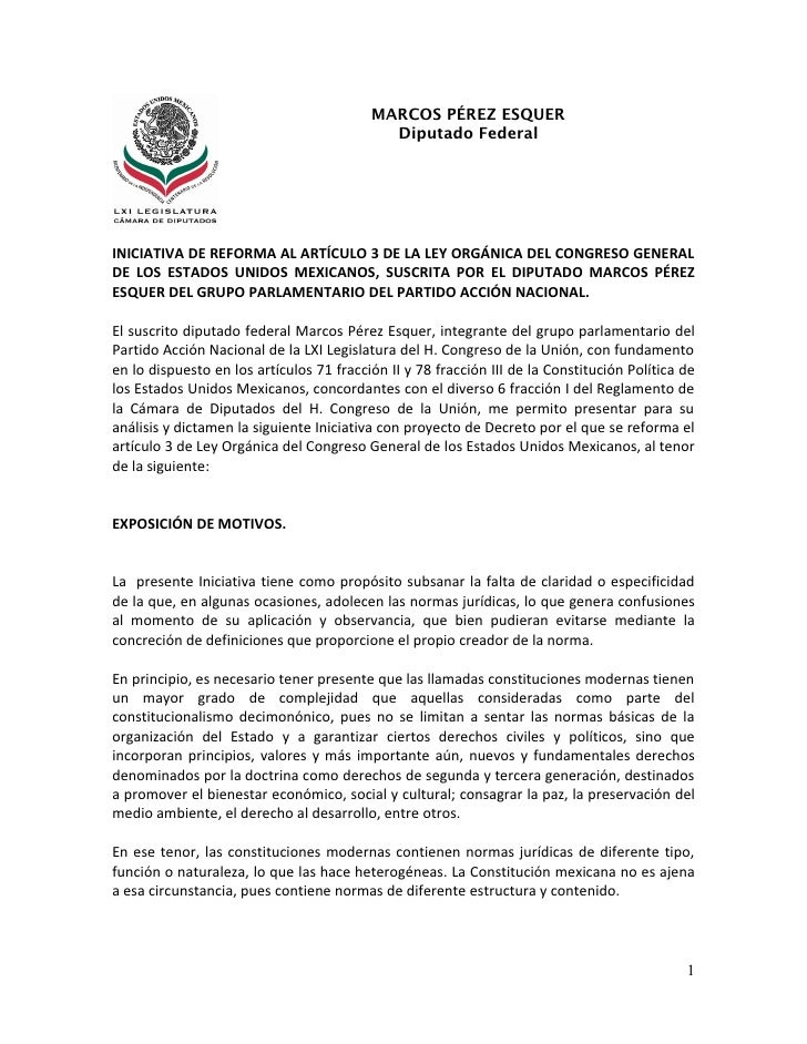 MARCOS PÉREZ ESQUER                                            Diputado FederalINICIATIVA DE REFORMA AL ARTÍCULO 3 DE LA L...