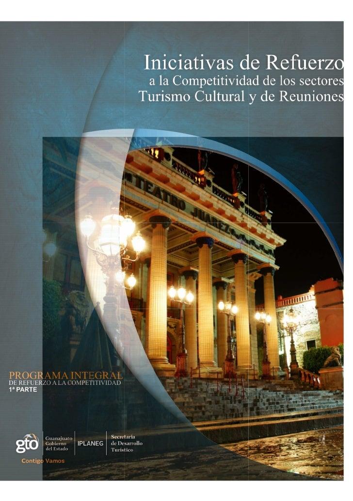 Iniciativas de Refuerzo a la Competitividad de los             sectores Turismo Cultural y de ReunionesÍNDICEMENSAJES .......