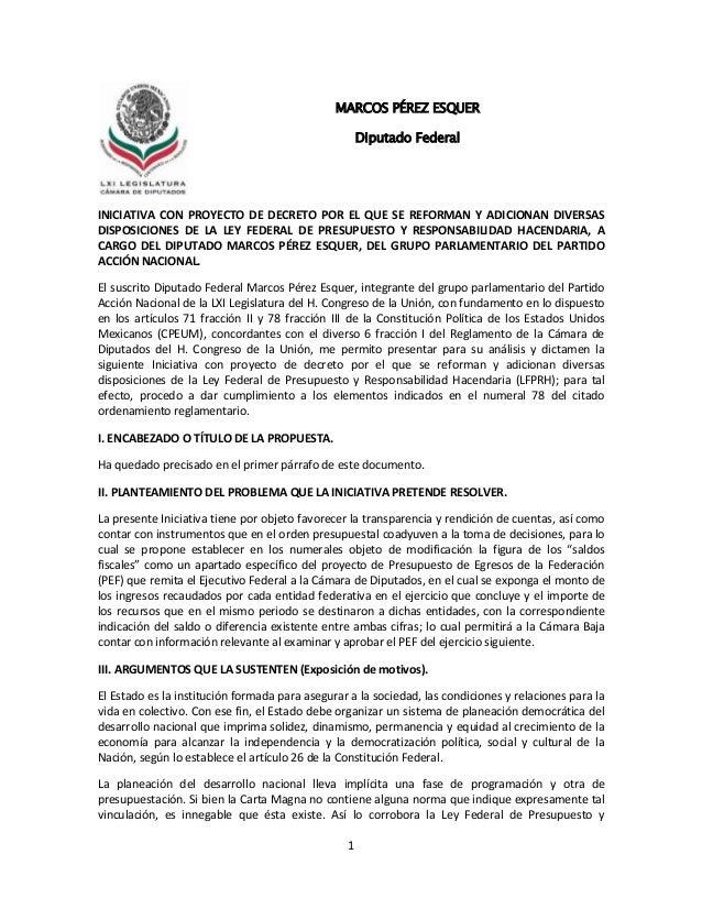 1INICIATIVA CON PROYECTO DE DECRETO POR EL QUE SE REFORMAN Y ADICIONAN DIVERSASDISPOSICIONES DE LA LEY FEDERAL DE PRESUPUE...