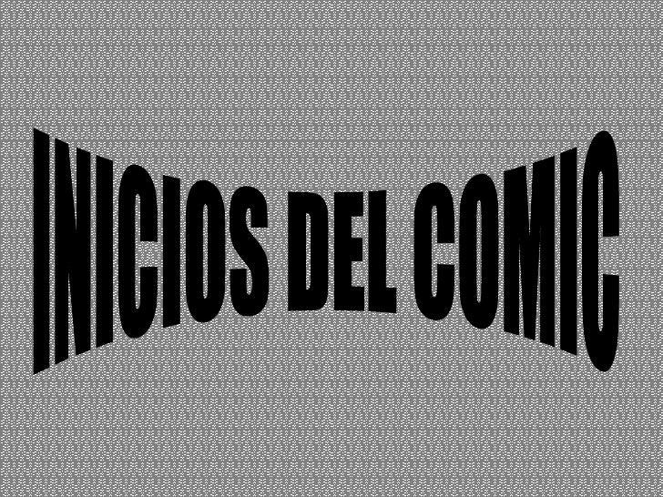 INICIOS DEL COMIC